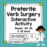 Spanish Preterite Tense Interactive Worksheet Regular Verb Surgery Lesson