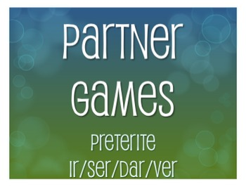 Spanish Preterite Ir Ser Dar Ver Partner Games