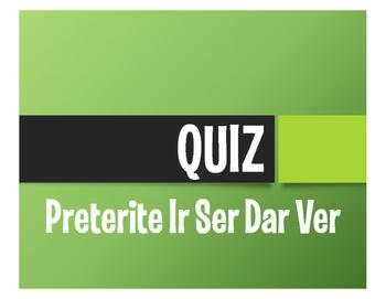 Spanish Preterite Ir Ser Dar Ver Quiz
