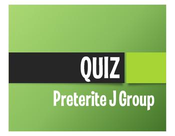 Spanish Preterite J Group Quiz