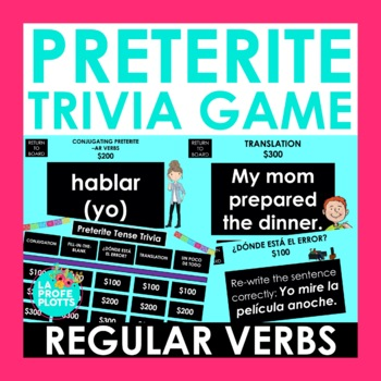 Preterite Tense Jeopardy-Style Trivia Game (REGULAR VERBS ONLY)