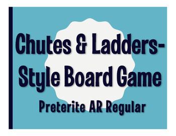 Spanish Preterite Regular AR Chutes and Ladders-Style Game