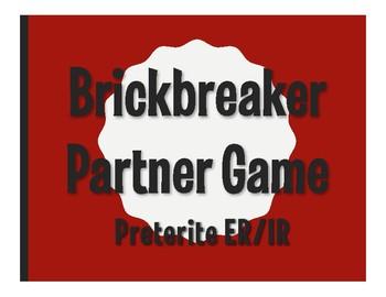 Spanish Preterite Regular ER and IR Brickbreaker Partner Game