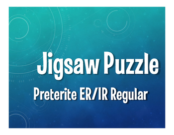 Spanish Preterite Regular ER and IR Jigsaw Puzzle