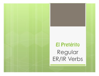Spanish Preterite Regular ER and IR Notes