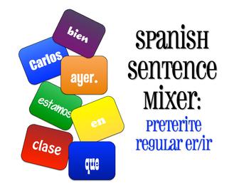 Spanish Preterite Regular ER and IR Sentence Mixer