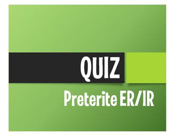 Spanish Preterite Regular ER and IR Quiz