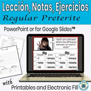 Preterite Tense Regular Verbs PowerPoint Lesson/Practice/Guided Notes
