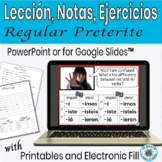 Preterite Tense Regular Verbs PowerPoint Lesson/Practice/G