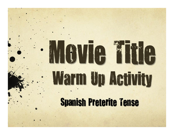 Spanish Preterite Movie Titles