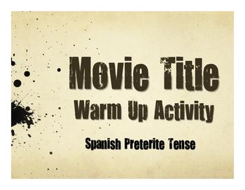 Spanish Preterite Movie Titles