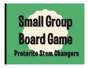 Spanish Preterite Stem Changer Board Game