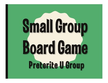 Spanish Preterite U Group Board Game
