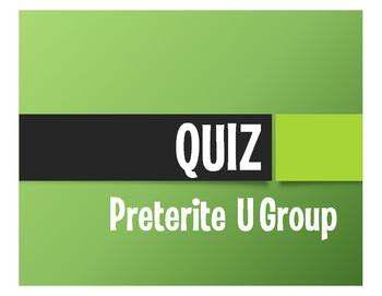 Spanish Preterite U Group Quiz