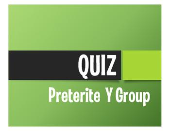 Spanish Preterite Y Group Quiz