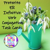 Preterite Tense and the ER Infinitive Verb Conjugation Task Cards