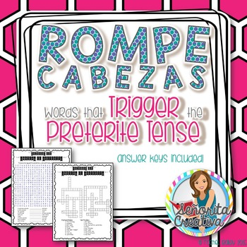 Preterite Trigger Word Puzzles (Wordsearch and Crossword)
