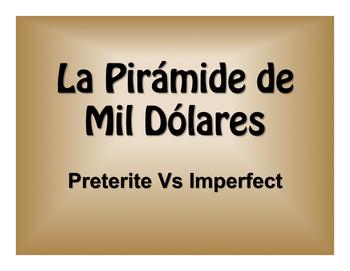 Spanish Preterite Vs Imperfect $1000 Pyramid Game