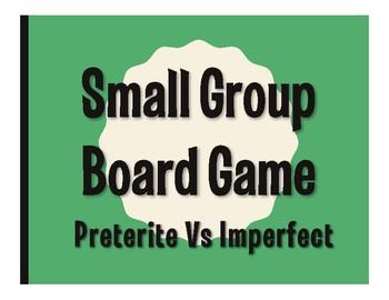 Spanish Preterite Vs Imperfect Board Game