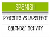 Spanish Preterite Vs Imperfect Calendar Activity
