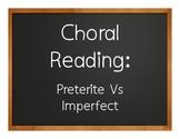 Spanish Preterite Vs Imperfect Choral Reading