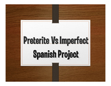 Spanish Preterite Vs Imperfect Project