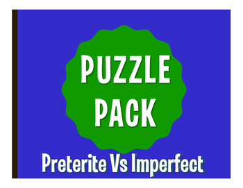 Spanish Preterite Vs Imperfect Puzzle Pack