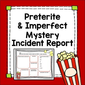 Preterite and Imperfect Incident Report