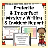 Preterite and Imperfect Editable Mystery Project and Incident Report with Rubric