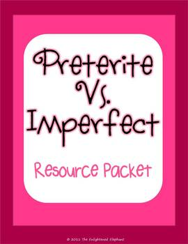 Preterite and Imperfect Resource, Activity and GAMES Packet
