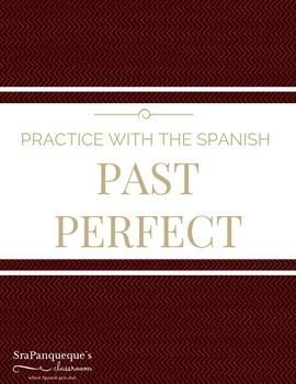 Preterite and Past Perfect Practice Activity (El Pretérito y El Pluscuamperfeco)