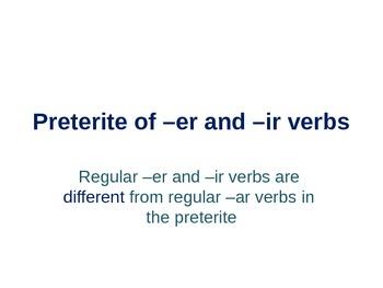 Preterite -er -ir -ar verbs
