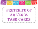 Preterite of -ar Verbs Task Cards