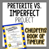 Preterite or Imperfect Spanish Project - Children's Book OR Timeline Choice