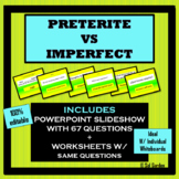 Preterite vs Imperfect PPT Practice with Supplemental Worksheets
