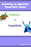 Preterite vs Imperfect PowerPoint