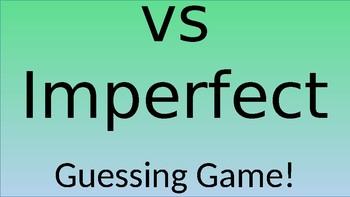 Preterite vs Imperfect Tense- Guessing Game (editable)