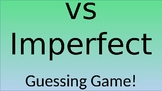 Preterite vs Imperfect Tense- Guessing Game (editable)
