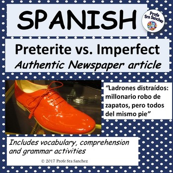 "Spanish Preterite vs. Imprefect - ""Ladrones de zapatos"""