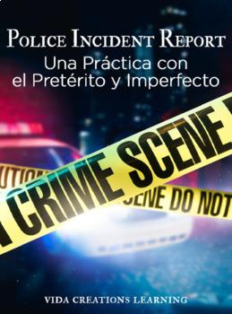 Pretérito Imperfecto practice (práctica) - Police Incident Report