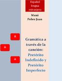 Preterito Indefinido Preterito Imperfecto/ Spanish song/ Pobre Juan/ Mana