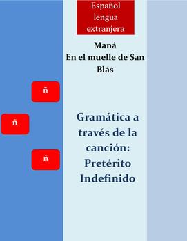 Preterito Indefinido/ Spanish song/ En el muelle de San Blas/ Mana