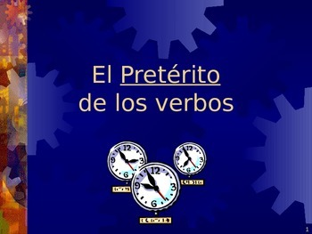 power point of preterit AR, ER and IR verbs in Spanish