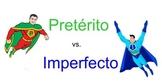 Pretérito vs Imperfecto