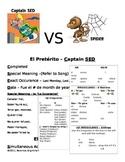 Preterito vs Imperfecto = Captain SED vs SPIDER