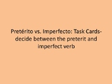 Pretérito vs. Imperfecto: Task Cards-decide between the pr