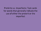 Preterito vs. Imperfecto: choose the verb tense indicated by each phrase/word
