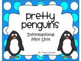 Pretty Penguins Informational Mini Unit