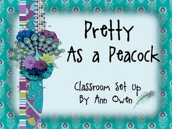 Pretty as a Peacock Classroom Set Up and Theme Decor Fun