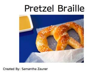 Pretzel Braille